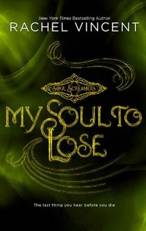 My Soul to Lose Soul Screamers 0.5