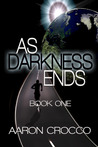 As Darkness Ends (As Darkness Ends, #1)