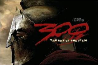 300: The Art of the Film