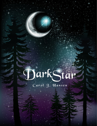 Darkstar by Carol J. Hansen