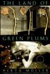 The Land of Green Plums by Herta Müller