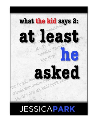 What the Kid Says 2 by Jessica Park