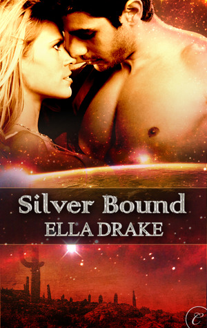 Silver Bound by Ella Drake