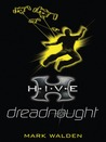 Dreadnought (H.I.V.E, #4)