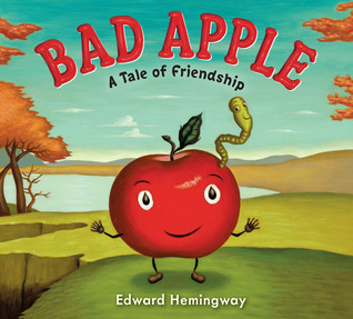 Bad Apple by Edward Hemingway