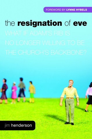The Resignation Of Eve by Jim Henderson