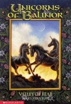 Valley Of Fear (Unicorns Of Balinor, #3)