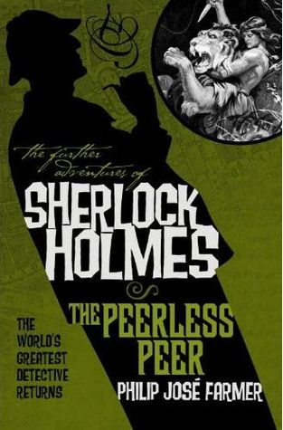 The Further Adventures of Sherlock Holmes by Philip José Farmer