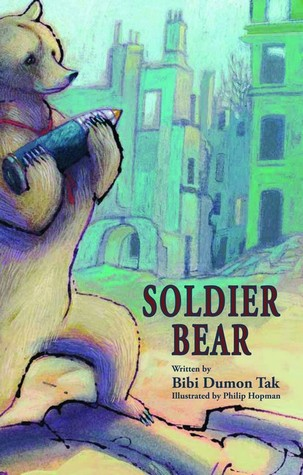 Soldier Bear by Bibi Dumon Tak