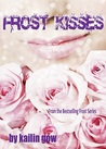 Frost Kisses (Frost, #4)