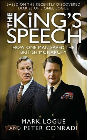 The King's Speech: How One Man Saved The British Monarchy