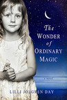 The Wonder of Ordinary Magic