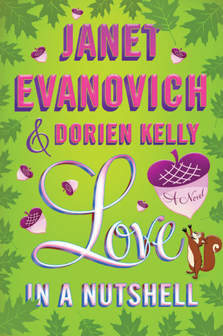 Love in a Nutshell (REQ) - Janet Evanovich, Dorien Kelly