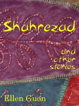 Shahrezad and Other Stories