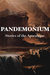 Pandemonium: Stories of the...