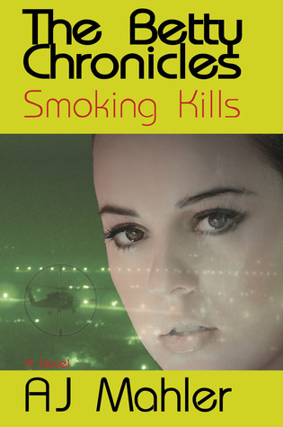 Smoking Kills by A.J. Mahler
