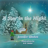 A Star in the Night by Jennifer Gladen
