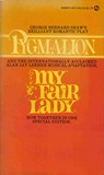 Pygmalion &amp; My Fair Lady