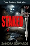 Staked (Time Brokers, #1)