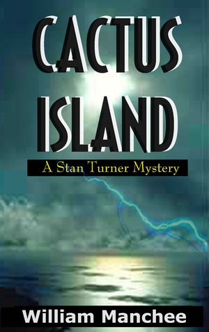 Cactus Island by William Manchee