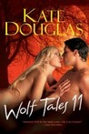 Wolf Tales 11 (Wolf Tales #11)