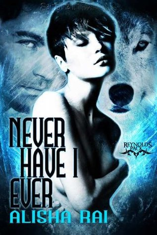 Never Have I Ever by Alisha Rai