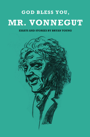 God Bless You, Mr. Vonnegut