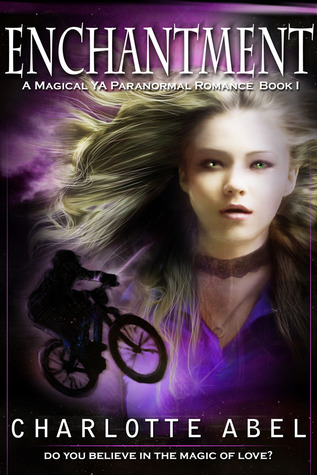 Enchantment (Channie #1) by Charlotte Abel