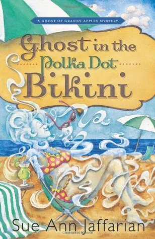 Ghost in the Polka Dot Bikini by Sue Ann Jaffarian