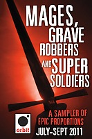 Mages, Grave Robbers and Super Soldiers