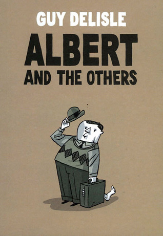 Albert and the Others by Guy Delisle