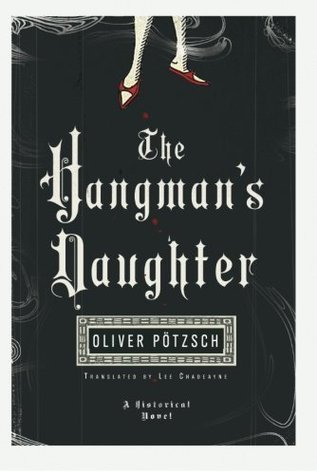 The Hangman's Daughter - chapters 1-3 by Oliver Pötzsch
