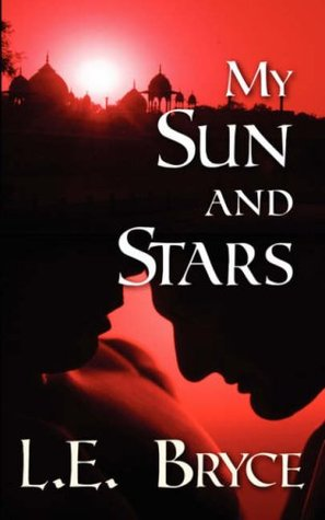 My Sun and Stars by L.E. Bryce