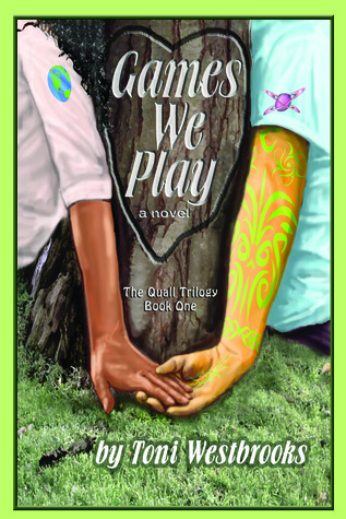 Games We Play by Toni Westbrooks