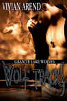 Wolf Tracks by Vivian Arend