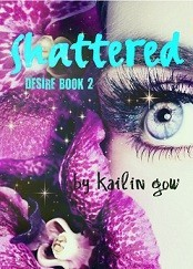 Shattered (Desire, #2)