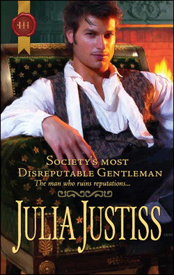 Society's Most Disreputable Gentleman by Julia Justiss