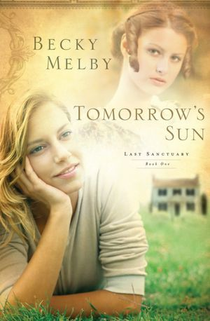 Tomorrow's Sun (Lost Sanctuary #1)