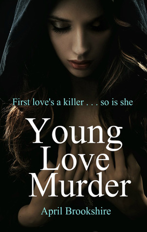 Young Love Murder (Young Assassins #1)
