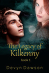 The Legacy of Kilkenny (The Legacy, #1)