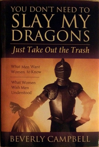 You Don't Need to Slay My Dragons, Just Take Out the Trash