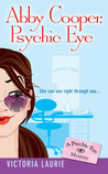 Abby Cooper, Psychic Eye (Psychic Eye Mystery, #1)