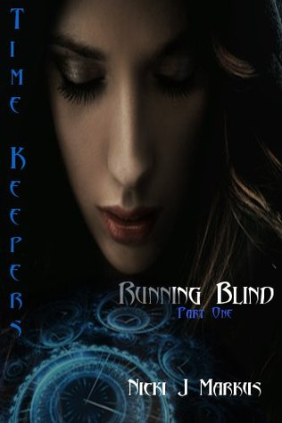 Running Blind (Time Keepers, #1)