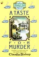 A Taste for Murder by Claudia Bishop