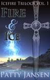 Fire & Ice (Icefire Trilogy #1)