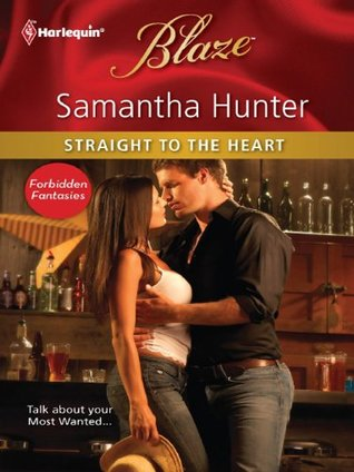 Straight to the Heart by Samantha Hunter
