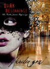 Dark Beginnings (Phantom Diaries Beginnings, #1) (The Phantom Diaries, #0.1)