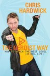 The Nerdist Way by Chris Hardwick