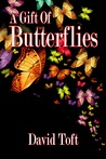A Gift of Butterflies