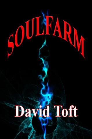 Soulfarm by David Toft